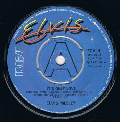 "7"" 45RPM It's Only Love/Beyond The Reef by Elvis Presley from RCA"