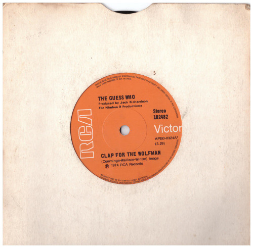 """7"""" 45RPM Clap For The Wolfman/Road Food by The Guess Who from RCA Victor"""
