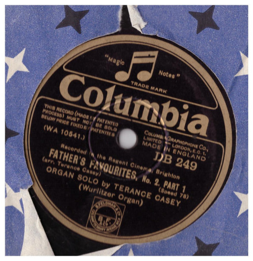 """10"""" 78RPM Father's Favourites, No. 2. Part 1 & 2 by Terance Casey from Columbia"""