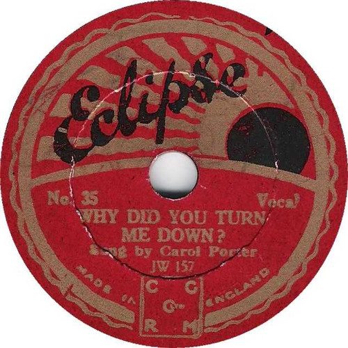 """8"""" 78RPM Why Did You Turn Me Down?/When Your Hair Has Turned To Silver (I Will Love You Just The Same) by Carol Porter/Talbot O'Farrell from Eclipse"""