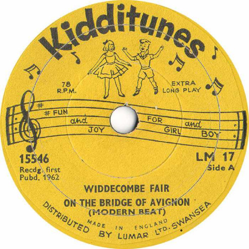 "6"" 78RPM Widdecombe Fair/On The Bridge Of Avignon (Modern Beat)/On Ilkla Moor Baht 'At from Kidditunes"