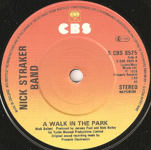 "7"" 45RPM A Walk In The Park/Something In The Music by Nick Straker Band from CBS"