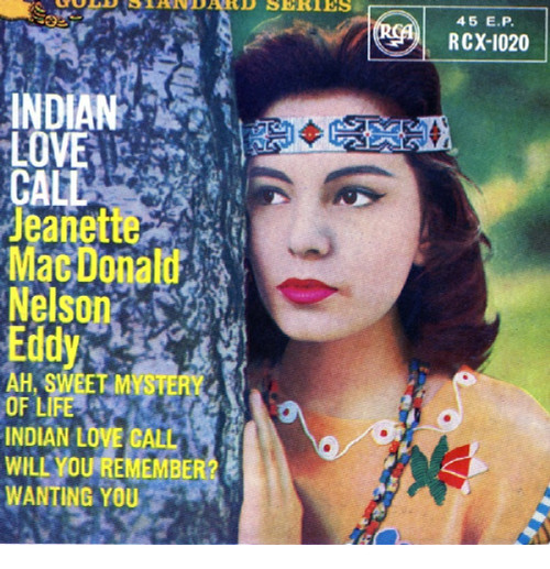 "7"" 45RPM Indian Love Call EP by Jeanette MacDonald/Nelson Eddy from RCA"