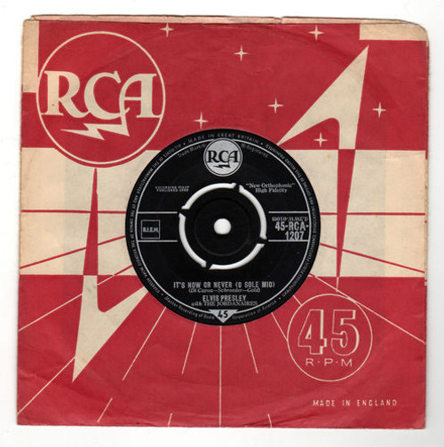 "7"" 45RPM It's Now Or Never (O Sole Mio)/Make Me Know It by Elvis Presley from RCA"