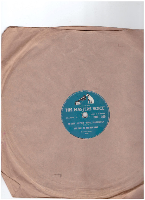 "10"" 78RPM It Goes Like This-Novelty Quickstep/Farewell Blues-Rock And Roll Style by Sid Philips And His Band from His Master's Voice (POP. 269)"