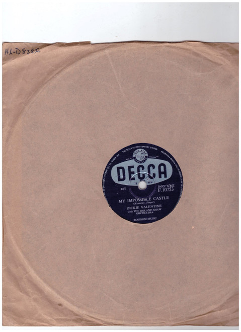"10"" 78RPM My Impossible Castle/When You Came Along by Dickie Valentine from Decca (F.10753)"