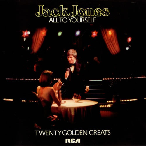 All To Yourself: Twenty Golden Greats by Jack Jones from RCA (TVL2)