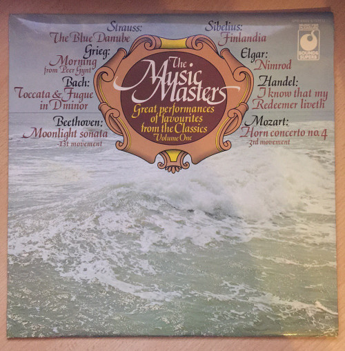 The Music Masters: Great Performances Of Favourites From The Classics Volume One from Music For Pleasure/Sounds Superb (SPR 90029)