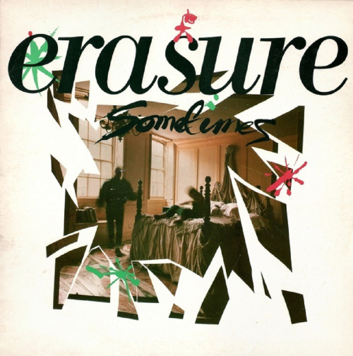 "12"" 45RPM Sometimes/Sexuality/Say What by Erasure from Mute Records (12 mute 51)"