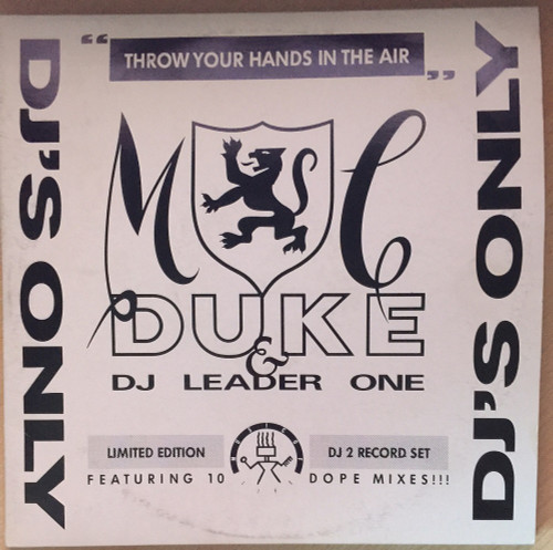 """12"""" 33RPM Throw Your Hands In The Air by MC Duke & DJ Leader One from Music Of Life (NOTE 27 DJ)"""