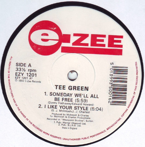 """12"""" 33RPM Someday We'll All Be Free by Tee Green from E-Zee (EZY 1201)"""