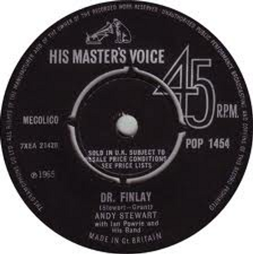 """7"""" 45RPM Dr Finlay/Oh! What A Celidh by Andy Stewart from His Masters Voice"""
