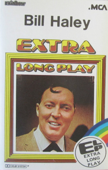 Bill Haley Extra Long Play from MCA on Cassette (ELP 070)