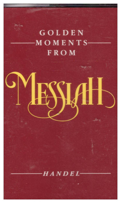 Golden Moments From Messiah by Handel from Readers Digest on Cassette (RDC 92140)