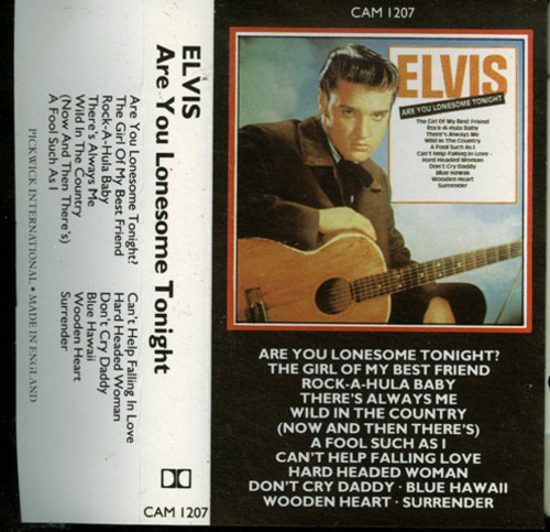 Are You Lonesome Tonight by Elvis Presley from Camden on Cassette (CAM 1207)