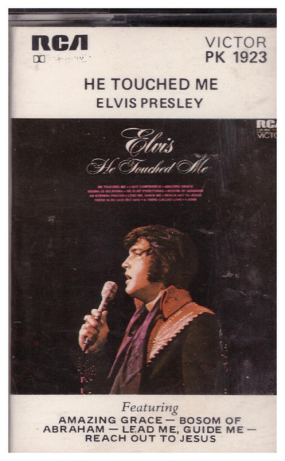 He Touched Me by Elvis Presley from RCA on Cassette (PK 1923)