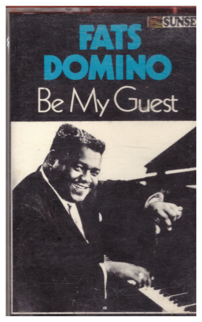Be My Guest by Fats Domino from Sunset on Cassette (TCT 50252)