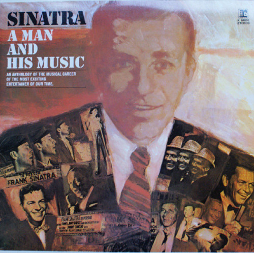 A Man And His Music by Frank Sinatra from Reprise Records (K 64001)