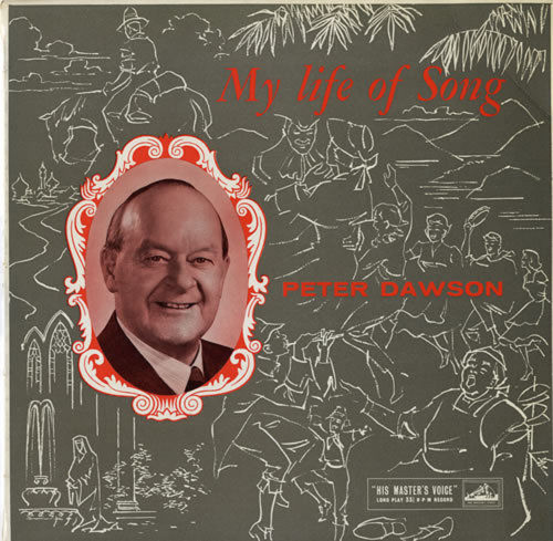 "10"" 33RPM My Life Of Song by Peter Dawson from His Master's Voice (DLP 1180)"