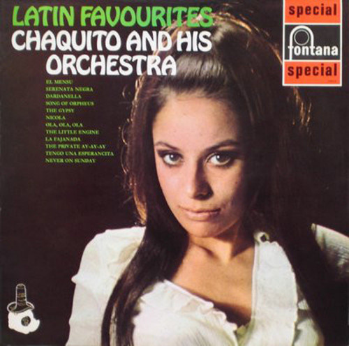 Latin Favourites by Chaquito And His Orchestra from Fontana (SFL 13017)