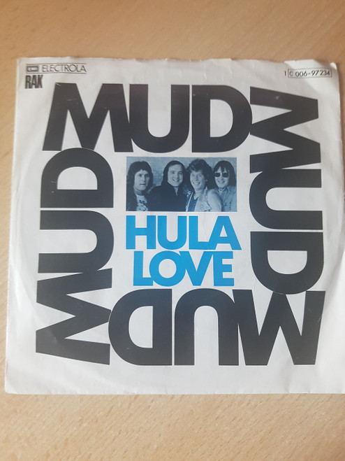 "7"" 45RPM Hula Love by Mud from EMI Electrola (1 C 006-97234)"