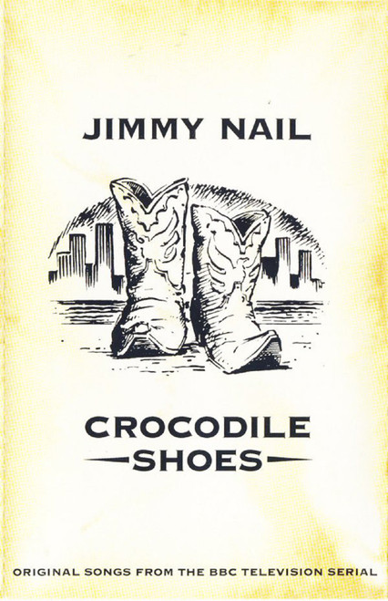 Crocodile Shoes by Jimmy Nail from EastWest (4509-98556-4)