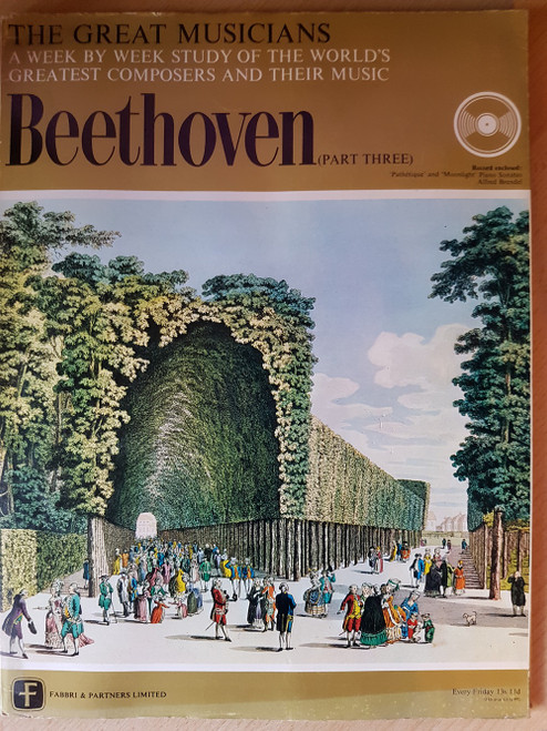 "10"" 33RPM The Great Musicians: Beethoven (Part Three) by Fabbri & Partners Limited (TGM-07-078)"