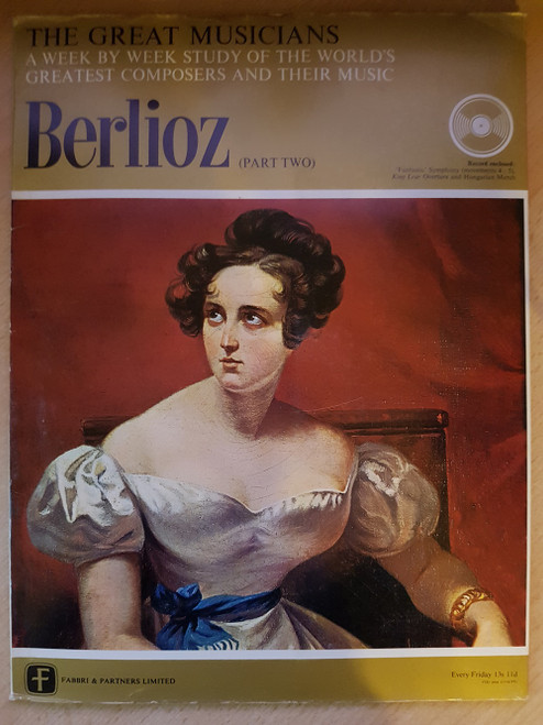 """10"""" 33RPM The Great Musicians: Berlioz (Part Two) by Fabbri & Partners Limited (TGM-011-125)"""