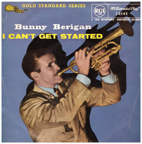 """7"""" 45RPM I Can't Get Started EP from Bunny Berigan from RCA (20145)"""