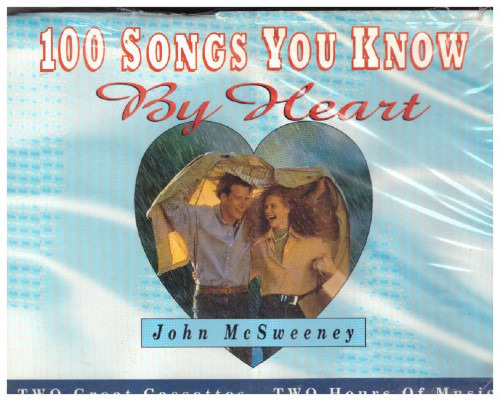 100 Songs You Know By Heart by John McSweeney from Prism Leisure on Cassette (PLAC 4904)