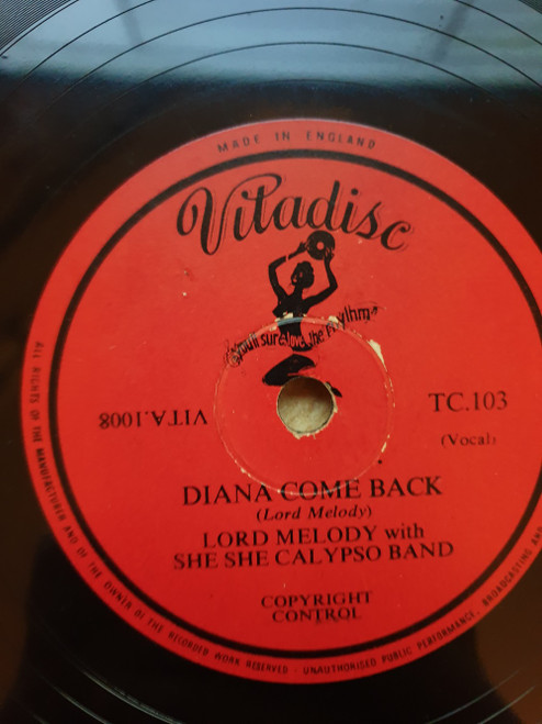 "10"" 78RPM Diana Come Back/My Conception Of Female Beauty by Lord Melody With She She Calypso Band from Vitadisc (TC.103)"