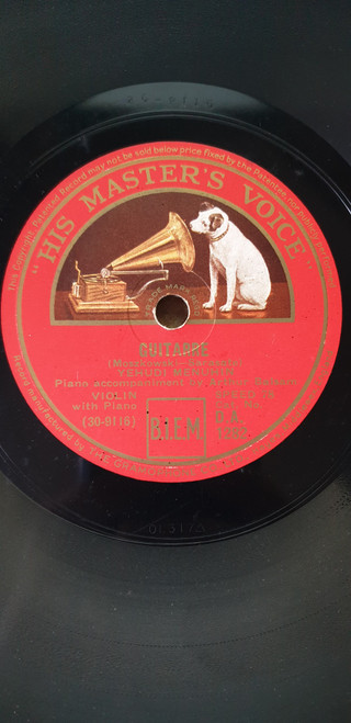 """10"""" 78RPM Guitarre/Sicilienne Et Rigaudon by Yehudi Menuhin from His Master's Voice (D.A. 1282)"""