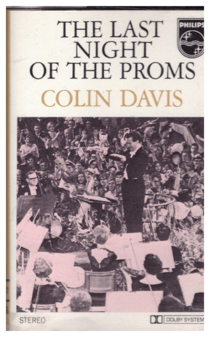 The Last Night Of The Proms from Philips on Cassette (7304 002)