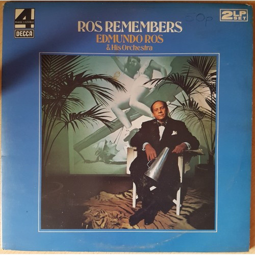Ros Remembers by Edmundo Ros & His Orchestra from Decca (DKL 6/1 & 6/2)