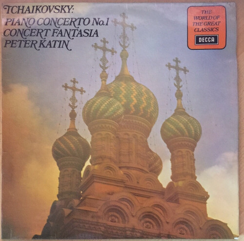 Tchaikovsky: Piano Concerto No. 1/Concert Fantasia by Peter Katin from Decca (SPA 168)