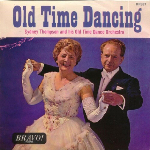 """7"""" 45RPM Old Time Dancing EP by Sydney Thompson And His Old Time Dance Orchestra from Bravo (BR387)"""