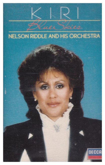 Blue Skies by Kiri Te Kanawa/Nelson Riddle And His Orchestra from Decca on Cassette (KTKC 1)