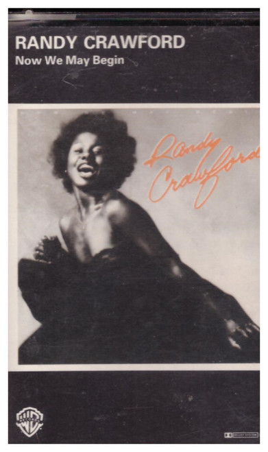 Now We May Begin by Randy Crawford from Warner Bros Records on Cassette (K 456 791)