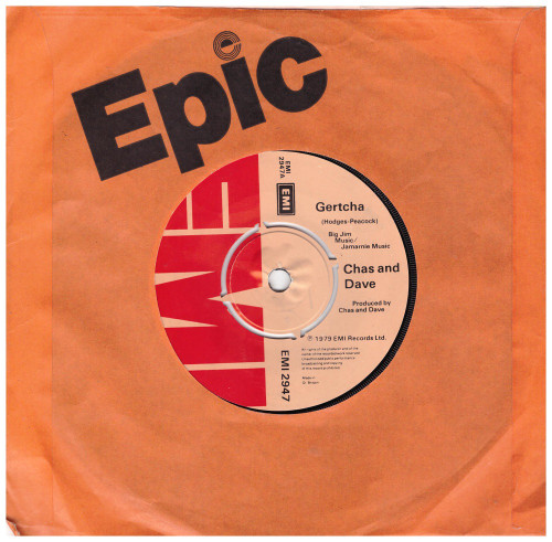 "7"" 45RPM Gertcha/The Banging In Your Head by Chas And Dave from EMI (EMI 2947)"