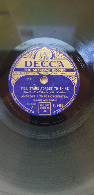 """10"""" 78RPM Till Stars Forget To Shine/San Fernando Valley by Ambrose And His Orchestra from Decca (F. 8465)"""