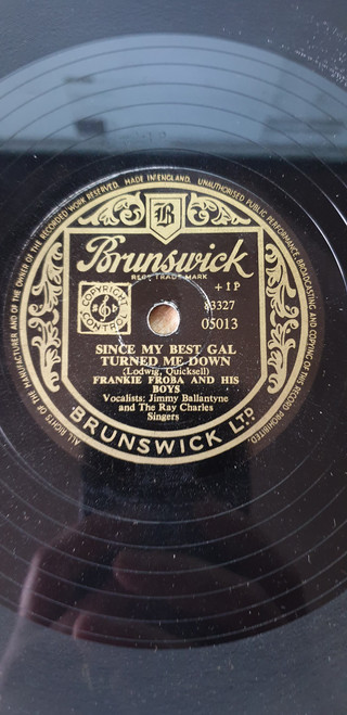 "10"" 78RPM Since My Best Gal Turned Me Down/Herman Kept Playin' Away by Frankie Froba And His Boys from Brunswick (05013)"