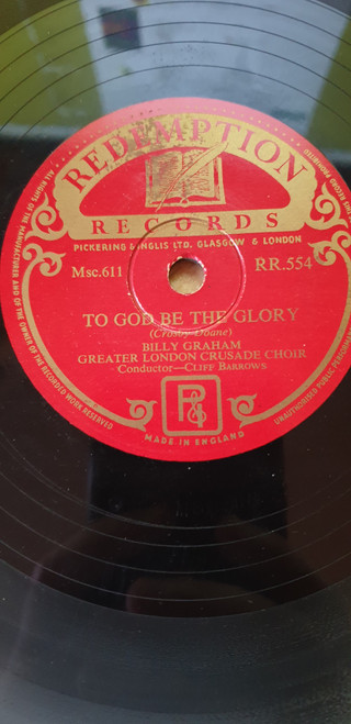 "10"" 78RPM To God Be The Glory/He Leadeth Me by Billy Graham from Redemption Records (RR.554)"