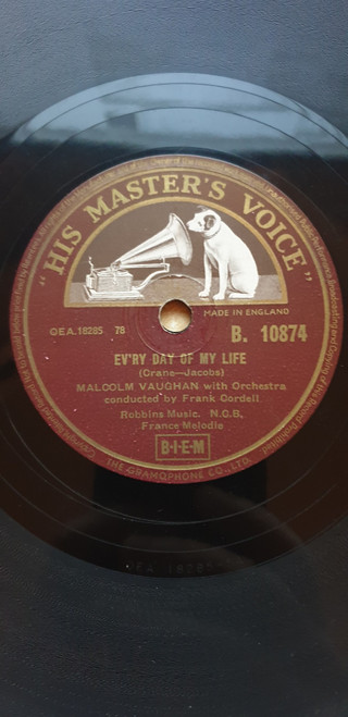 "10"" 78RPM Ev'ry Day Of My Life/Mama by Malcolm Vaughan from His Master's Voice (B. 10874)"