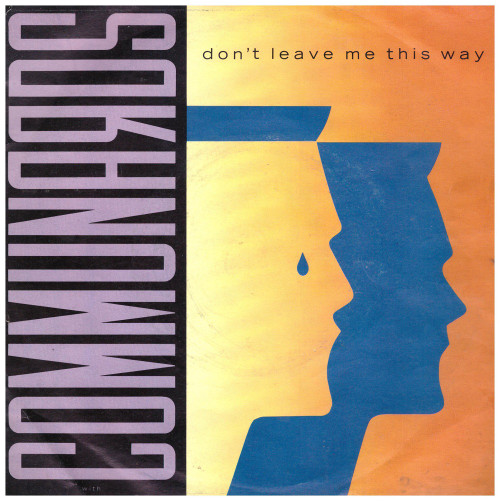 Don't Leave Me This Way by Communards from London Records (LON 103)