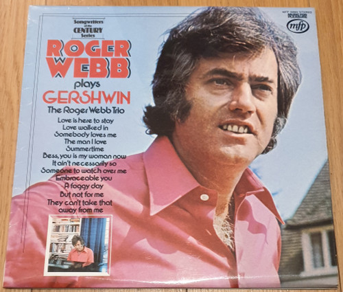 Roger Webb Plays Gershwin by The Roger Webb Trio from Music For Pleasure (MFP 50099)