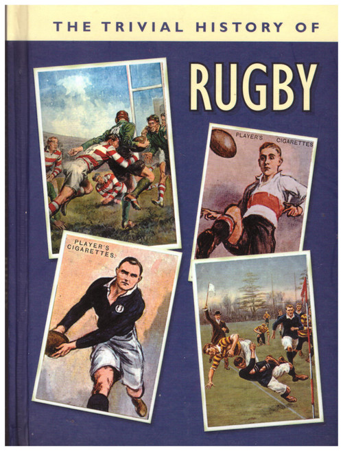 The Trivial History Of Rugby from Past Times