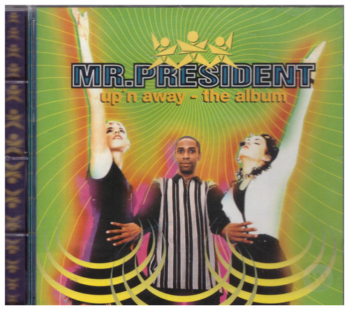 Up 'N Away by Mr.President from WEA (4509-99700-2)