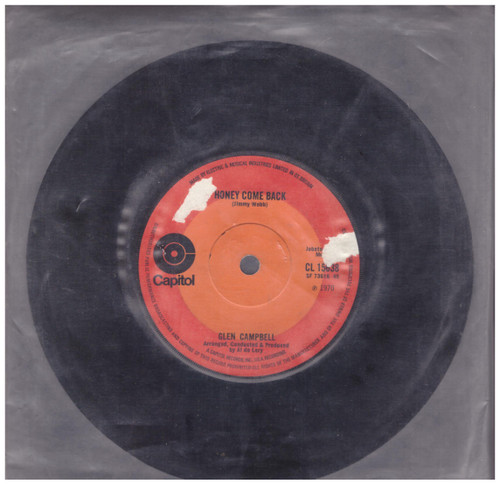 Honey Come Back by Glen Campbell from Capitol (CL 15638)