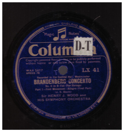 Bach: Brandenberg Concerto No. 6 In B Flat (For Strings) from Sir Henry J. Wood And His Symphony Orchestra from Columbia (LX 41)