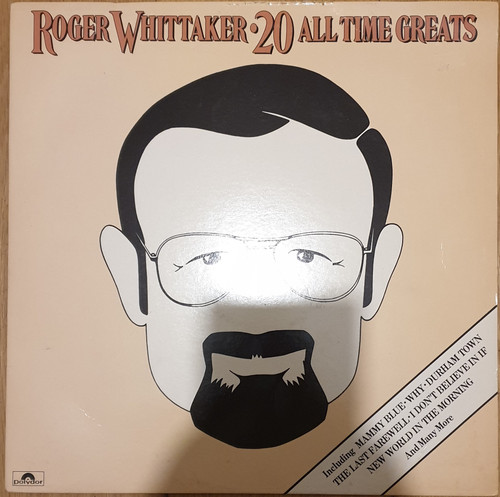 20 All Time Greats by Roger Whittaker from Polydor (POLTV 8)